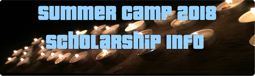 Summer Camp 2018 Scholarship Info